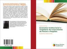 Capa do livro de Economia Institucional e Trajetória de Crescimento de Países e Regiões
