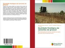 Borítókép a  Qualidade fisiológica de sementes de girassol - hoz