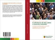 Bookcover of A influência da fala sobre o músculo masseter