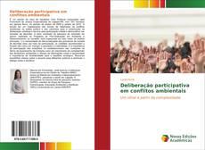 Couverture de Deliberação participativa em conflitos ambientais