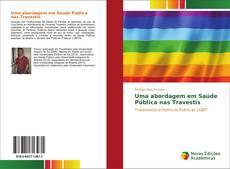 Bookcover of Uma abordagem em Saúde Pública nas Travestis