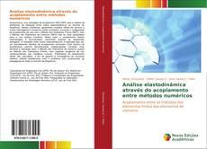 Buchcover von Análise elastodinâmica através do acoplamento entre métodos numéricos