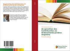 Bookcover of As garantias dos Contribuintes no Ordenamento Jurídico Angolano