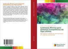 Copertina di Subtração Mínima para Sistemas Competitivos do Tipo Lifshitz