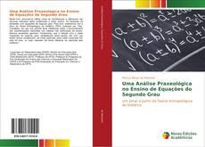Portada del libro de Uma Análise Praxeológica no Ensino de Equações do Segundo Grau