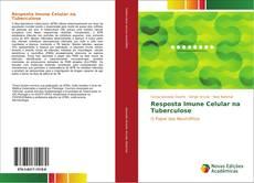Bookcover of Resposta Imune Celular na Tuberculose