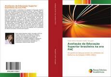 Bookcover of Avaliação da Educação Superior brasileira na era FHC