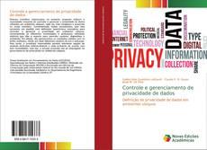 Bookcover of Controle e gerenciamento de privacidade de dados