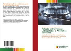 Capa do livro de Relação entre Fissuras Labiopalatais e Anomalias Dentárias