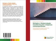 Religião e Modernidade: transformações religiosas contemporâneas kitap kapağı