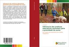 Bookcover of Influencia das práticas educativas parentais para a gravidade da asma