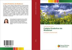Bookcover of Cadeia Produtiva do Biodiesel