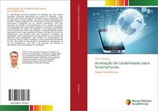 Avaliação de Usabilidade para Smartphones kitap kapağı