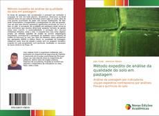Обложка Método expedito de análise da qualidade do solo em pastagem