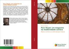 Обложка Parc Royal: um magazine na modernidade carioca