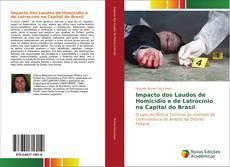 Borítókép a  Impacto dos Laudos de Homicídio e de Latrocínio na Capital do Brasil - hoz