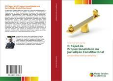 Borítókép a  O Papel da Proporcionalidade na Jurisdição Constitucional - hoz