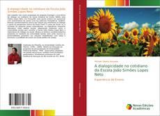 Capa do livro de A dialogicidade no cotidiano da Escola João Simões Lopes Neto
