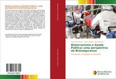 Borítókép a  Bioterrorismo e Saúde Pública: uma perspectiva da Biossegurança - hoz