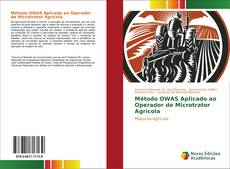 Método OWAS Aplicado ao Operador de Microtrator Agrícola的封面