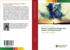 Couverture de Ética e eudemonologia em Arthur Schopenhauer