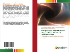 Buchcover von Diagnóstico e tratamento das fraturas do terço médio da face