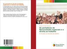 Bookcover of Os portadores de Necessidades especiais e o direito ao trabalho