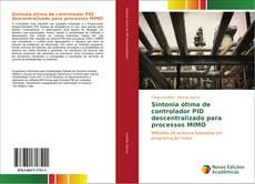 Portada del libro de Sintonia ótima de controlador PID descentralizado para processos MIMO