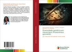 Обложка Diversidade genética em xiquexique (Pilosocereus gounellei)