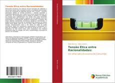 Bookcover of Tensão Ética entre Racionalidades: