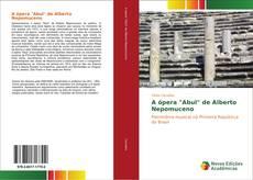"""Portada del libro de A ópera """"Abul"""" de Alberto Nepomuceno"""
