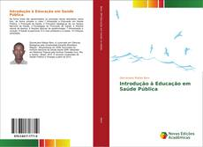 Bookcover of Introdução à Educação em Saúde Pública