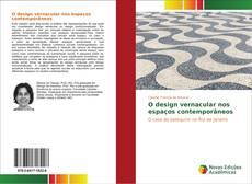 Portada del libro de O design vernacular nos espaços contemporâneos
