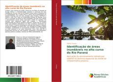 Bookcover of Identificação de áreas inundáveis no alto curso do Rio Paraná