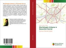 Bookcover of Morfologia Urbana e Desenho Social
