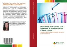 Couverture de Derivados da L-serina com potencial atividade contra a tuberculose