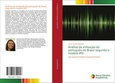 Copertina di Análise da entoação do português do Brasil segundo o modelo IPO