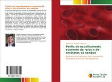 Capa do livro de Perfis de espalhamento coerente de raios x de amostras de sangue