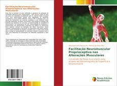 Copertina di Facilitação Neuromuscular Proprioceptiva nas Alterações Musculares