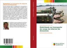 Borítókép a  Mobilidade no transporte de carga do interior do Amazonas - hoz