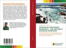 Sistema de Informação Geográfica - SIG aplicado à Avaliação Ambiental的封面