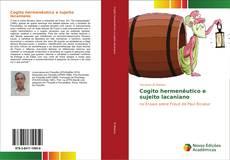 Capa do livro de Cogito hermenêutico e sujeito lacaniano