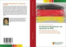 Capa do livro de Os Deutsch-Brasilianer em oposição ao PRR