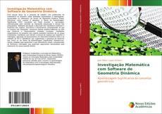 Bookcover of Investigação Matemática com Software de Geometria Dinâmica