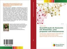 Bookcover of Quantificação de Açúcares em Alimentos: uma proposta com biossensores