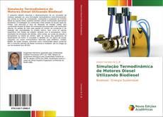 Bookcover of Simulação Termodinâmica de Motores Diesel Utilizando Biodiesel