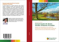 Bookcover of Conservação de Áreas Verdes Urbanas Privadas