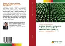 Buchcover von Modelo de referência para o desenvolvimento de produtos mecatrônicos