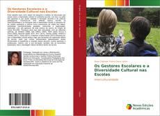 Capa do livro de Os Gestores Escolares e a Diversidade Cultural nas Escolas