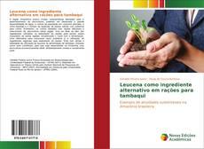 Bookcover of Leucena como ingrediente alternativo em rações para tambaqui